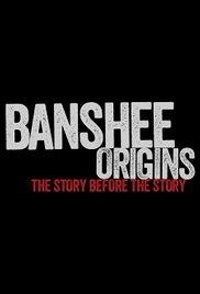 Banshee Origins (4ª Temporada) - Poster / Capa / Cartaz - Oficial 1