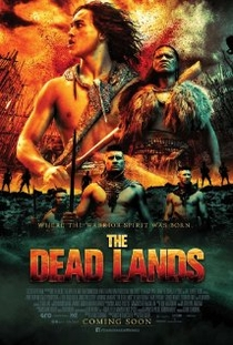 The Dead Lands - Poster / Capa / Cartaz - Oficial 1