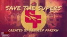 Save the Supers (Save the Supers)