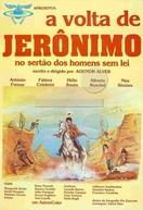 A Volta de Jerônimo (A Volta de Jerônimo no Sertão dos Homens Sem Lei)