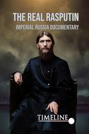 The Real Rasputin (The Real Rasputin - Imperial Russia Documentary)