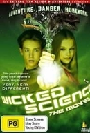 Ciência Travessa - O Filme (Wicked Science - The Movie)
