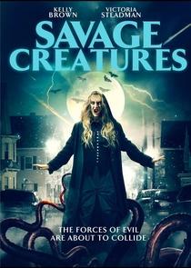 Savage Creatures - Poster / Capa / Cartaz - Oficial 1
