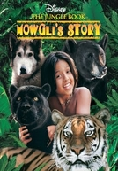 A História de Mogli (The Jungle Book: Mowgli's Story)