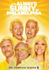 It's Always Sunny in Philadelphia (8ª Temporada) - Poster / Capa / Cartaz - Oficial 1