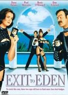O Amor É uma Grande Fantasia (Exit to Eden)