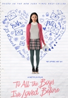 Para Todos os Garotos que Já Amei (To All The Boys I've Loved Before)