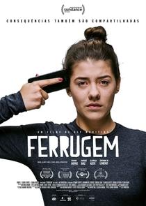 Ferrugem - Poster / Capa / Cartaz - Oficial 1
