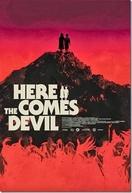 A Chegada do Diabo (Ahí Va el Diablo)