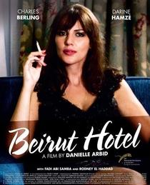 Beirut Hotel - Poster / Capa / Cartaz - Oficial 2