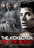The Kickboxer: City Of Blood (The Kickboxer: City Of Blood )