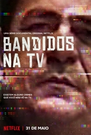 Bandidos na TV (1ª Temporada) (Killer Ratings (Season 1))