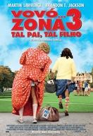 Vovó... Zona 3: Tal Pai, Tal Filho (Big Mommas: Like Father, Like Son)