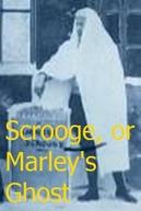 Scrooge, or Marley's Ghost (Scrooge, or Marley's Ghost)