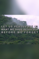 Let Us Persevere in What We Have Resolved Before We Forget (Let Us Persevere in What We Have Resolved Before We Forget)