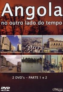 Angola: No Outro Lado do Tempo - Poster / Capa / Cartaz - Oficial 1