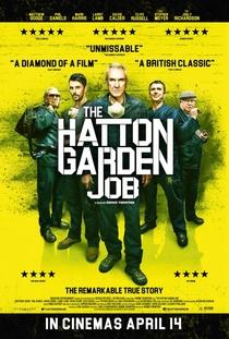 The Hatton Garden Job - Poster / Capa / Cartaz - Oficial 2