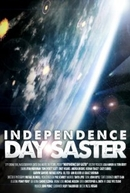 Independence Daysaster (Independence Daysaster)