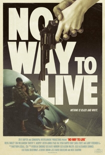 No Way to Live - Poster / Capa / Cartaz - Oficial 1