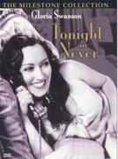 Esta Noite ou Nunca (Tonight or Never)