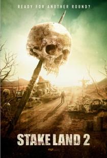 Stake Land – Anoitecer Violento 2 - Poster / Capa / Cartaz - Oficial 3