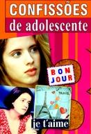 Confissões de Adolescente (3ª Temporada)