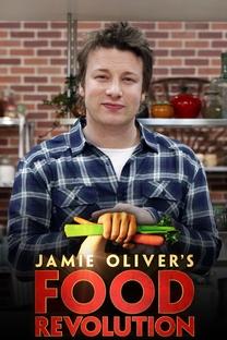 Jamie Oliver e a Revolução da Comida (1ª Temporada) - Poster / Capa / Cartaz - Oficial 1