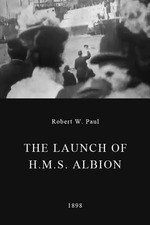 The Launch of H.M.S. Albion  - Poster / Capa / Cartaz - Oficial 1
