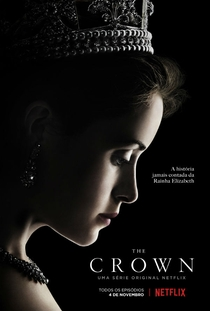 The Crown (1ª Temporada) - Poster / Capa / Cartaz - Oficial 3