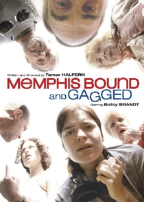 Memphis Bound... and Gagged - Poster / Capa / Cartaz - Oficial 1