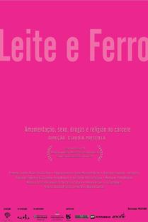 Leite e Ferro - Poster / Capa / Cartaz - Oficial 1