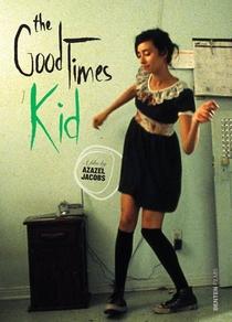 The GoodTimes Kid - Poster / Capa / Cartaz - Oficial 1
