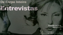 De Corpo Inteiro - Entrevistas - Poster / Capa / Cartaz - Oficial 2