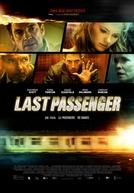 Passageiros do Medo (Last Passenger)