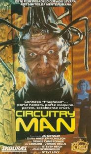 Circuitry Man - Poster / Capa / Cartaz - Oficial 1