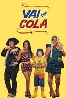 Vai Que Cola (5ª Temporada) (Vai Que Cola)