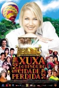 Xuxa e o Tesouro da Cidade Perdida - Poster / Capa / Cartaz - Oficial 1