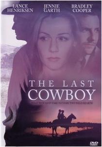 The Last Cowboy - Poster / Capa / Cartaz - Oficial 1