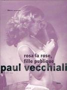 Rosa la Rose, Garota de Programa (Rosa La Rose, Fille Publique)