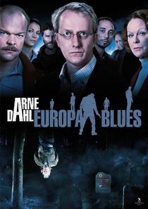 Arne Dahl: Europa Blues - Poster / Capa / Cartaz - Oficial 1