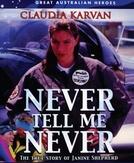 Nunca me Diga Jamais (Never Tell Me Never)