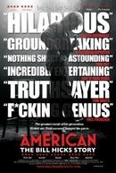 American: The Bill Hicks Story (American: The Bill Hicks Story)