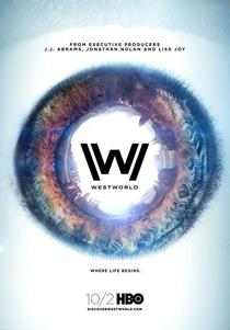Westworld (1ª Temporada) - Poster / Capa / Cartaz - Oficial 3
