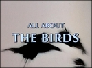 Tudo Sobre Os Pássaros (All About The Birds)