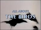 Tudo Sobre Os Pássaros (All About The Birds)