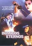 Inimigos Eternos - Poster / Capa / Cartaz - Oficial 2