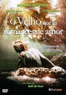 O Velho Que Lia Romances de Amor (The Old Man Who Read Love Stories)