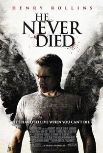 Ele Nunca Morre - Poster / Capa / Cartaz - Oficial 4