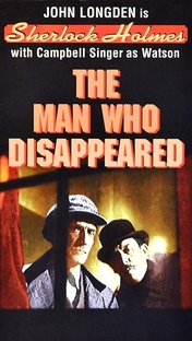 Sherlock Holmes - The Man Who Disappeared - Poster / Capa / Cartaz - Oficial 1