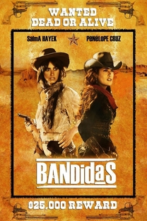 Bandidas - Poster / Capa / Cartaz - Oficial 7